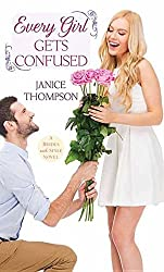 Every Girl Gets Confused: A Brides with Style Novel by Dr Janice Thompson (Pr (2015-12-06)