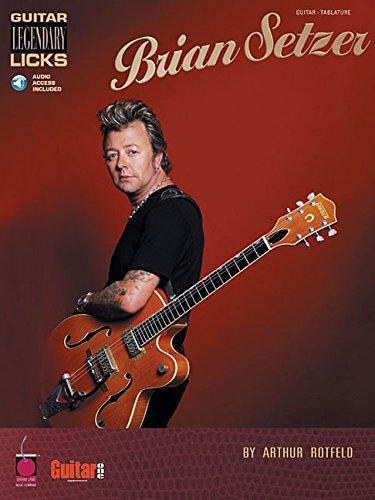 Brian setzer - guitar legenda licks guitare+enregistrements online (Guitar Legendary Licks)