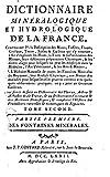 Dictionnaire minéralogique et hydrologique de la France - Tome II...
