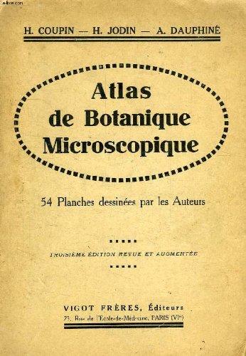 Atlas de botanique microscopique, manuel de travaux pratiques par JODIN HENRI, DAUPHINE ANDRE COUPIN HENRI