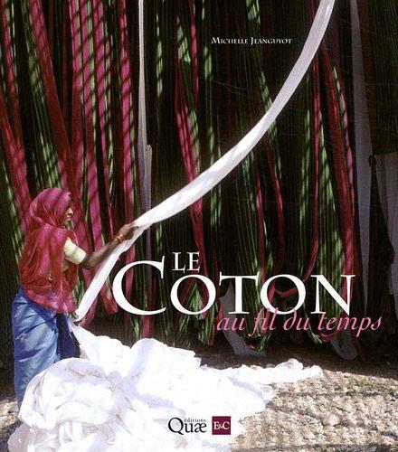 Le coton au fil du temps