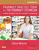 Best Pharmacy Technician Books - Workbook for Pharmacy Practice Today for the Pharmacy Review