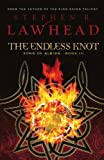 The Endless Knot (The Song of Albion Trilogy, Book 3) by Stephen R. Lawhead (2006-09-05)