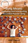 Song Means: Analysing and Interpretin...