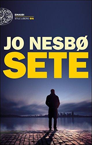 Sete (Serie Harry Hole Vol. 11) (Italian Edition) eBook: Nesbø, Jo ...