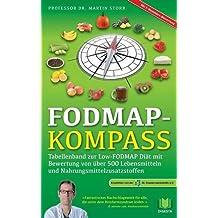 FODMAP-Kompass: Tabellenband zur Low-FODMAP Diät  mit Bewertung von über 500 Lebensmitteln und Nahrungsmittelzusatzstoffen