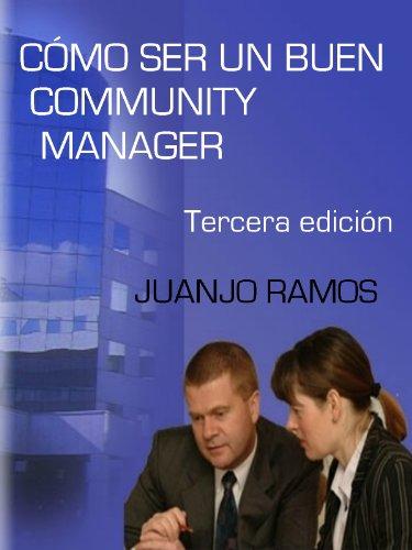 Como ser un buen Community Manager de [Ramos, Juanjo]