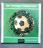Der Thüringer Fussball-Kloss & 32 Rezepte aus aller Welt