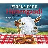Hüttengaudi: Ein Alpen-Krimi: 4 CDs (Alpen-Krimis)