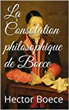 La Consolation philosophique de Boece - Format Kindle - 2,00 €
