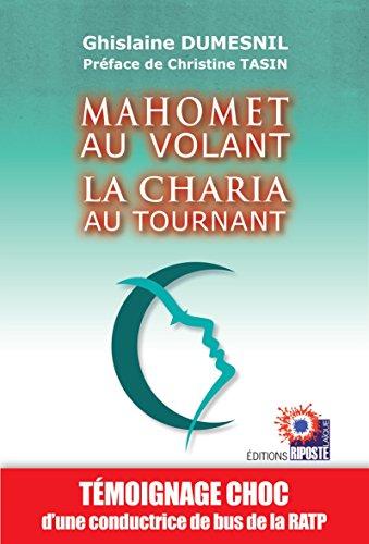 Mahomet Au Volant La Charia Au Tournant [Pdf/ePub] eBook
