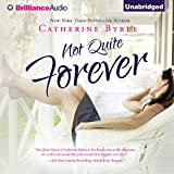 Not Quite Forever: Not Quite Series, Book 4