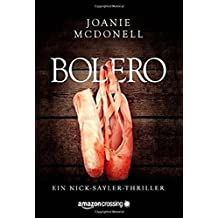 Bolero (Ein Nick-Sayler-Thriller)