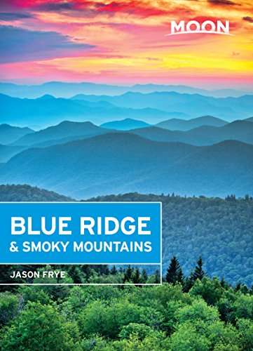 Moon Blue Ridge & Smoky Mountains (Moon Handbooks) (English Edition)