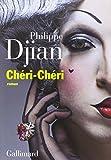 Chéri-Chéri | Djian, Philippe (1949-....). Auteur