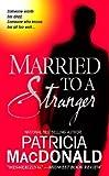 Image de Married to a Stranger: A Novel (English Edition)