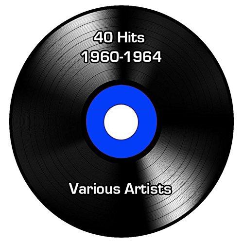 40 Hits 1960-1964