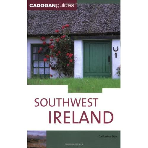 Southwest Ireland, 5th (Country & Regional Guides - Cadogan) by Catharina Day (2007-07-01)