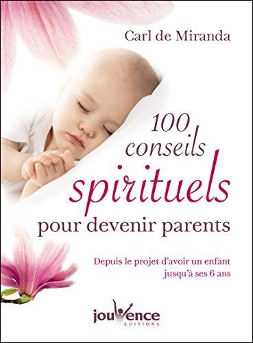 Téléchargement 100 conseils spirituels pour devenir parents pdf, epub