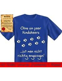 Bedruckte Hunde Sprüche Fun Tshirt! Ohne ein paar Hundehaare ist man nicht richtig angezogen! - Lustige Witzige Motive mit Gratis Urkunde von Goodman®
