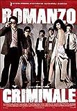 Romanzo Criminale [Édition Simple]