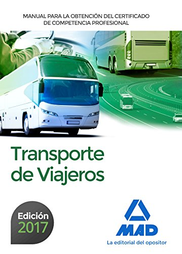 Manual para la Obtención del Certificado de Competencia Profesional de Transporte de Viajeros