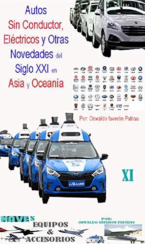 Autos Sin Conductor, Eléctricos y Otras Novedades del Siglo XXI ...