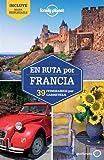 En ruta por Francia 1: 39 Rutas por Carretera (Guías En ruta Lonely Planet)