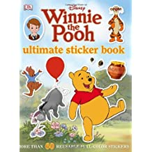 Winnie the Pooh Ultimate Sticker Book (Ultimate Sticker Books) by Hannah Dolan (16-May-2011) Paperback