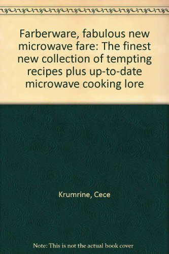 farberware-fabulous-new-microwave-fare-the-finest-new-collection-of-tempting-recipes-plus-up-to-date