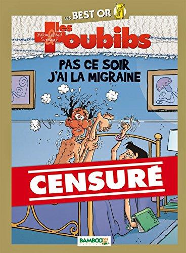 Les Toubibs - Best Or tome 1 - Pas ce soir, j'ai la migraine