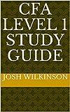 CFA Level 1 Study Guide