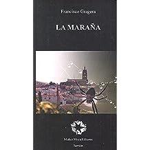 La Maraña (Narrativa)
