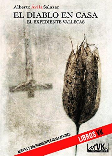 El Diablo en casa. El expediente Vallecas por Alberto Ávila Salazar
