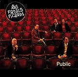 Songtexte von Les Fatals Picards - Public