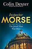 The Jewel That Was Ours (Inspector Morse Series Book 9)