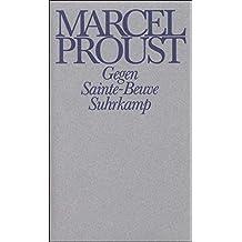Werke. Frankfurter Ausgabe: Werke III. Band 3: Gegen Sainte-Beuve