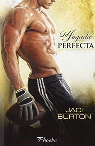 La Jugada Perfecta par Jaci Burton