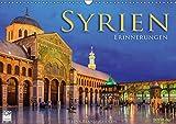 Syrien - Erinnerungen (Wandkalender 2019 DIN A3 quer) -