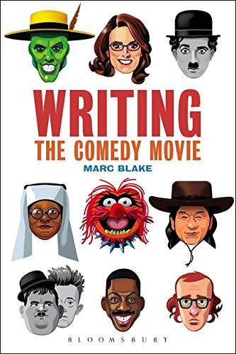 Writing the Comedy Movie por Marc Blake