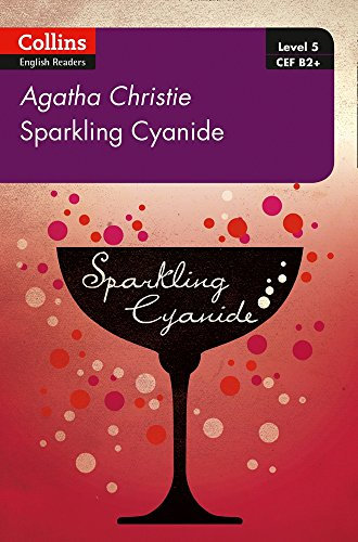 Sparkling Cyanide: B2+ Level 5 (Collins Agatha Christie ELT Readers) por Agatha Christie