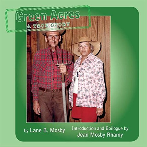 Green Acres: A True Story (English Edition)