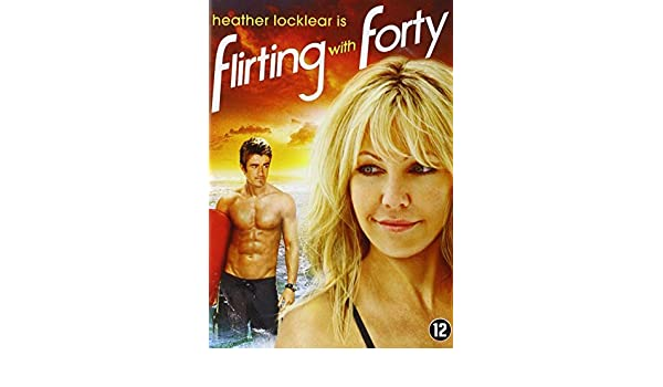flirting with forty film streaming francais 2017 en