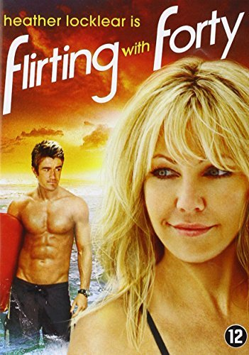 Flirting With Forty (2008) by Heather Locklear