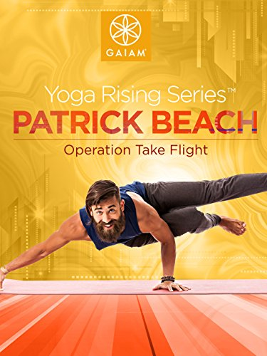 Gaiam: Patrick Beach Yoga - Operation Take Flight