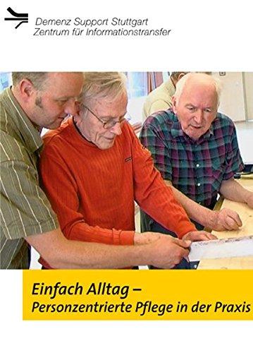 Einfach Alltag. Personenzentrierte Pflege in der Praxis (DVD)