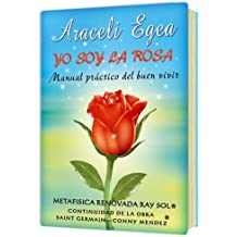 Yo Soy La Rosa (Spanish Edition) by Araceli Egea (2006-04-03)