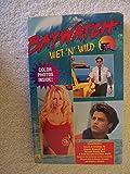 Wet n Wild (Baywatch)