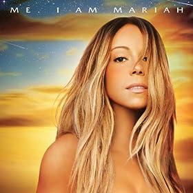 Me. I Am Mariah...The Elusive Chanteuse (Deluxe) [Explicit]