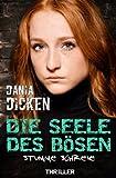 Image of Die Seele des Bösen - Stumme Schreie (Sadie Scott, Band 7)